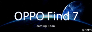 Oppo Find 7 is 'coming soon' with rumored monster specs