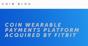 Fitbit acquires Coin, the smart payments company